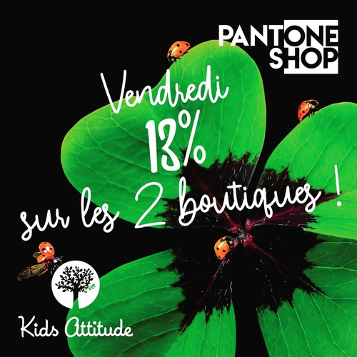 Vendredi 13 🍀🍀🍀 /// #Luck #Collab #KidsAttitude #PantoneShop #Gift